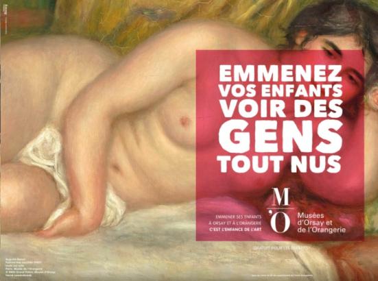 """""""Emmenez vos enfants voir des gens tout nus"""" sur un tableau d'Auguste Renoir, Publicité pour le Musée d'Orsay, Agence Madame Bovary, 2015"""