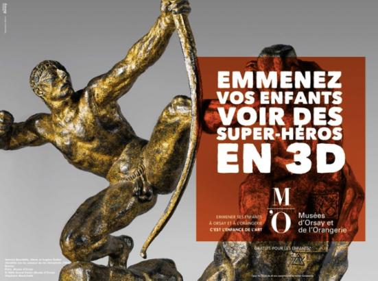 """""""Emmenez vos enfants voir des super-héros en 3D"""" sur le visuel d'un bronze d'Héraclès, Publicité pour le Musée d'Orsay, Agence Madame Bovary, 2015"""