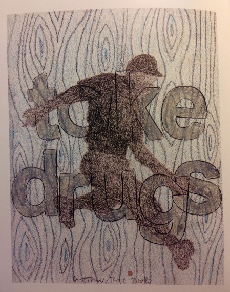 Take drugs, graphite and color pencil on paper, 2008, Matthew Rose