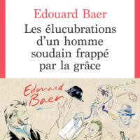 Flash Actu : Les élucubrations d'Edouard Baer